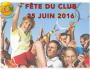 25 juin : Fête du Club!
